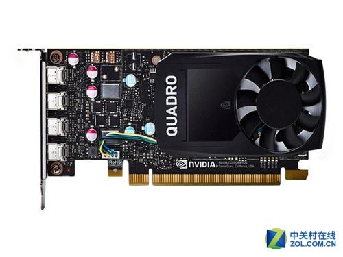 专业5K设计NVIDIA Quadro P620售1299元
